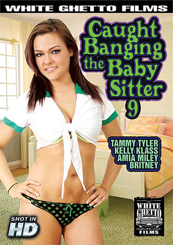 Caught Banging The Baby Sitter Part 9 Old and Young