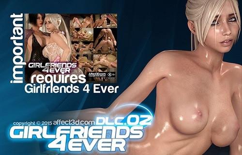 Girlfriends 4 Ever DLC1 & 2 3D Porno