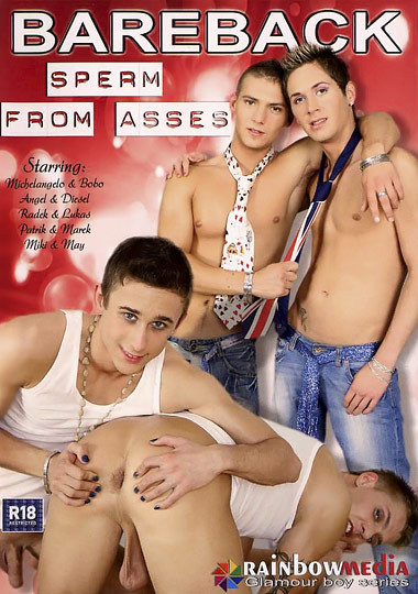 RainbowMedia - Bareback Sperm From Asses