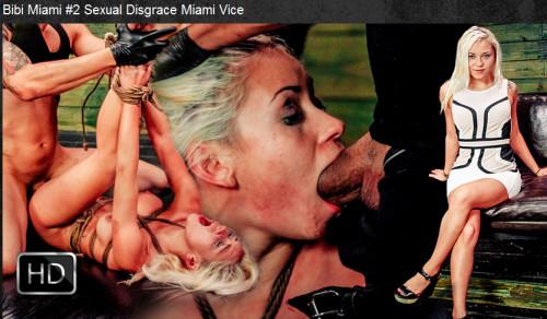 Sexualdisgrace - Dec 03, 2015 - Bibi Miami #2 Sexual Disgrace Miami Vice