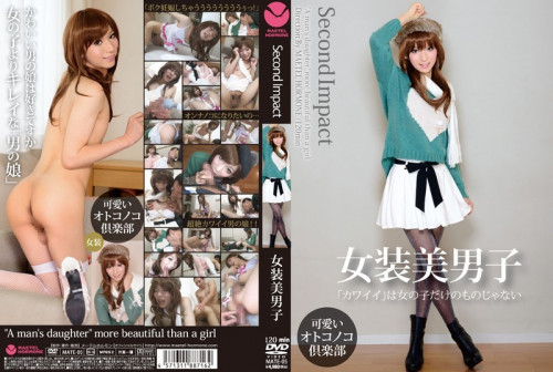 Second Impact – Cross-dressed Handsome Youth - Sexy