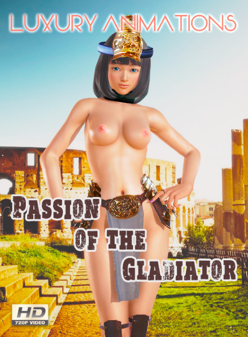 Passion of the Gladiator
