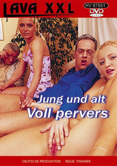 Jung und alt voll pervers