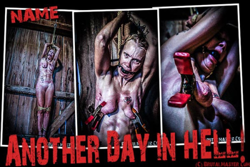 BrutalMaster - Name - Another Day in Hell BDSM