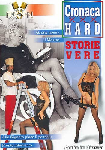 Cronaca Hard 27 - Storie vere
