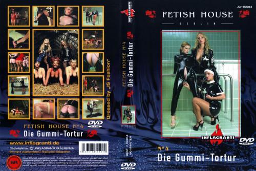 inflagranti German - Fetish House 4 Die Gummi-Tortur Scene 3