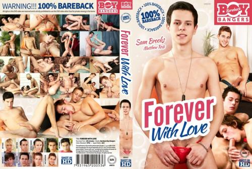 Forever with Love Gay Full-length films