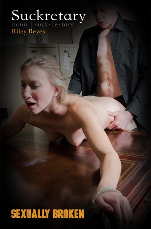 SexuallyBroken - Riley Reyes - Suckretary