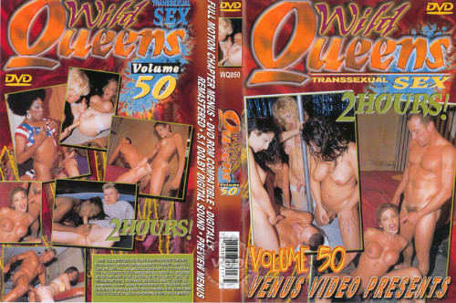Wild Queens Volume 50 SheMale