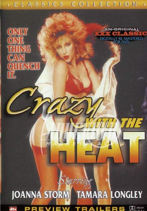 Crazy With The Heat (1986) - Joanna Storm, Tamara Longley Vintage Porn