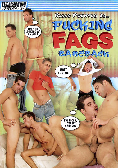 Ricco Puentes Is Fucking Fags Bareback