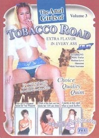 Anal Girls Of Tobacco Road vol 3