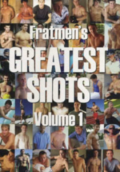 Fratmen's Greatest Shots Gay Solo