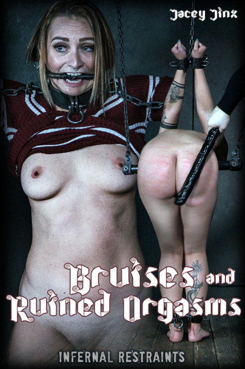 Bruises and Ruined Orgasms - Jacey Jinx