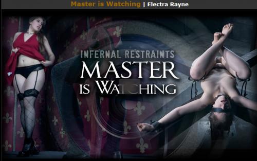 Infernalrestraints – Apr 22, 2016 – Master is Watching – Electra Rayne