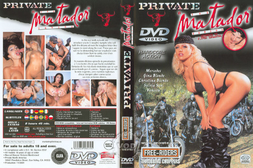 Private Matador Part 10 : Free-Riders Throbbing Choppers Full-length films