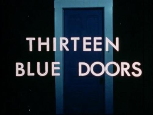 Thirteen Blue Doors (1971)