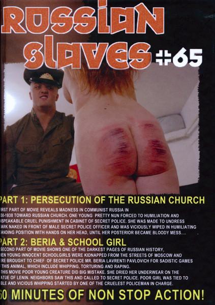 Russian Slaves 65-Persecution of russian church