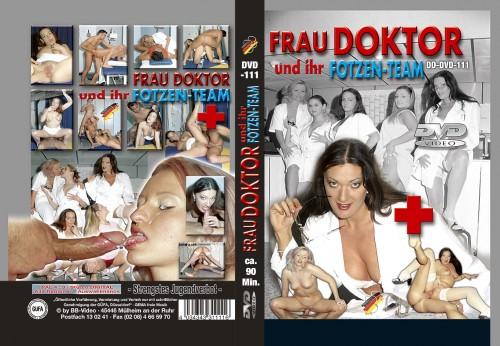 Frau Doktor und ihr Fotzen-Team