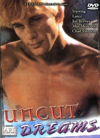 Bareback Uncut Dreams (1988) - Chad Johnson, Joe Reeves, Max Montoya