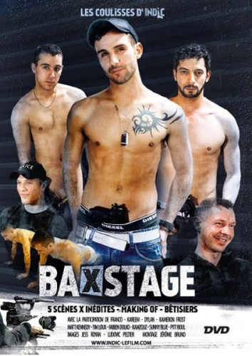 BaXstage Les coulisses d'Indic Gay Movies