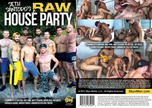 Skyn Media – Seth Santoros Raw House Party Full HD (2017)