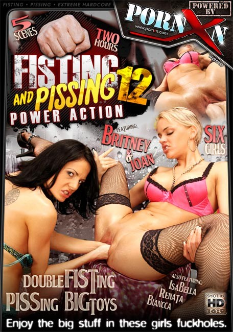 Fisting and Pissing Power Action 12 Fisting and Dildo