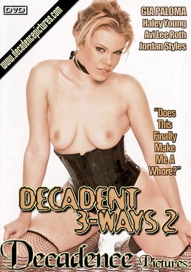 Decadent 3 ways vol2