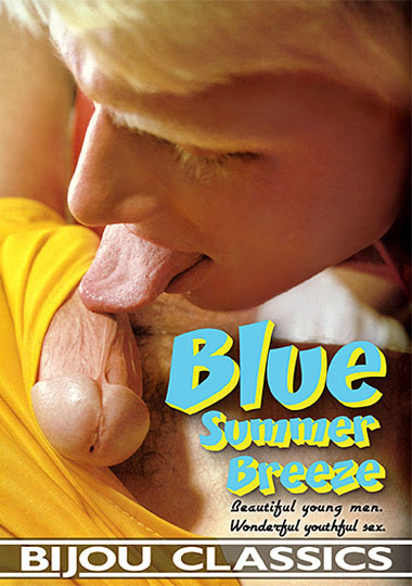 Bijou Gay Classics – Blue Summer Breeze (1972)
