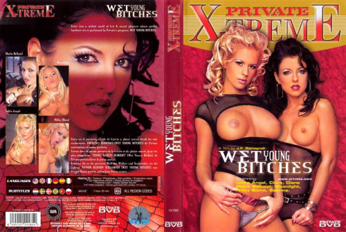 Private - Xtreme part 09 - Wet Young Bitches Full-length Porn Movies