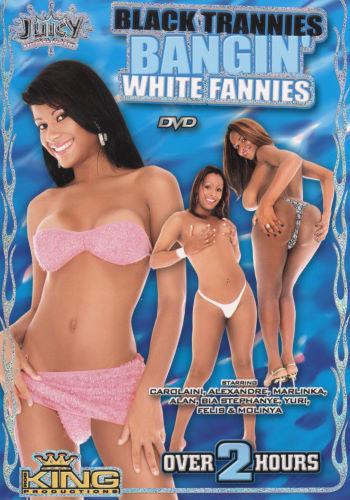 Black trannies bangin white fannies