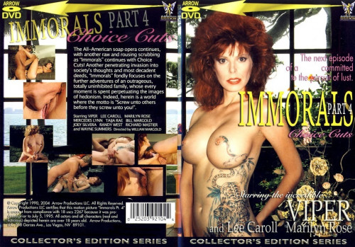 Immorals Part 4 Choice Cuts (1990) - Viper, Lee Caroll, Marilyn Rose Vintage Porn