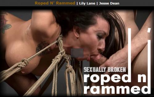 Sexuallybroken - Roped N Rammed