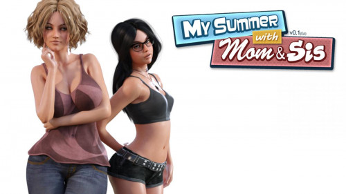 My Summer with Mom & Sis Porn games