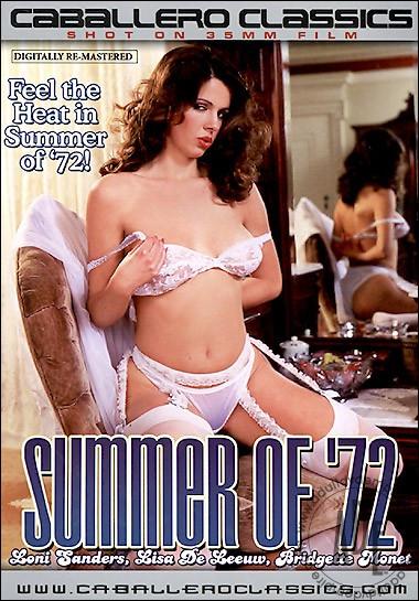 Summer Of '72 - Loni Sanders, Bridgette Monet, Lisa De Leeuw Vintage Porn