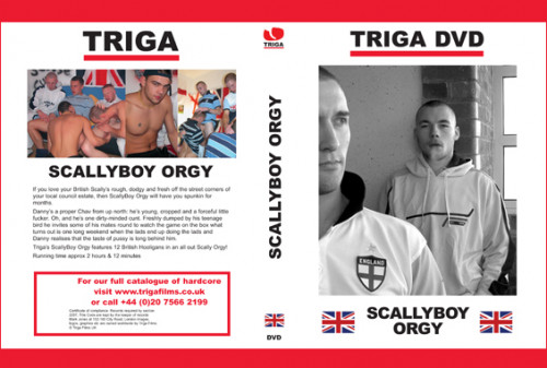 Triga Scally Boy Orgy