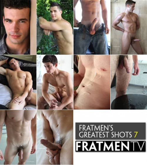 FratmenTV - Greatest Shots Volume 7 Gay Solo