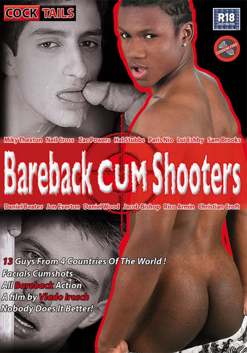 Bareback Cum Shooters Gay Porn Movie
