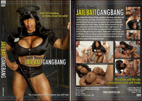 "Yvette Bova - ""JailBait GangBang"" Female Muscle"