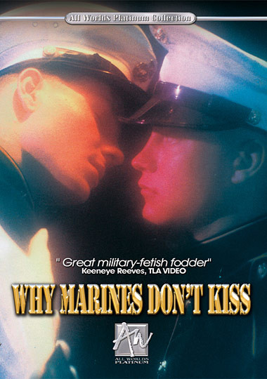 All Worlds Video - Why Marines Don't Kiss Gay Retro