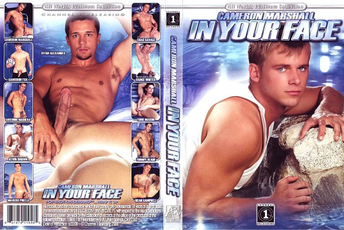 Cameron Marshall In Your Face Gay Porn Movie