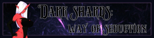 Dark Shards: Way of Seduction