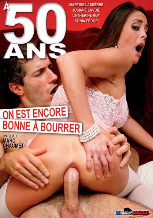A 50 Ans on Est Encore Bonne a Bourrer