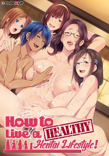 How to Live a Healthy Hentai Lifestyle! [2021,Big Boobs,ADV,Big Tits]