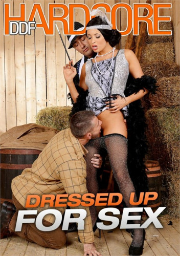 Dressed Up for Sex [2020,Full-length films,Anal,Blowjobs,Gonzo]
