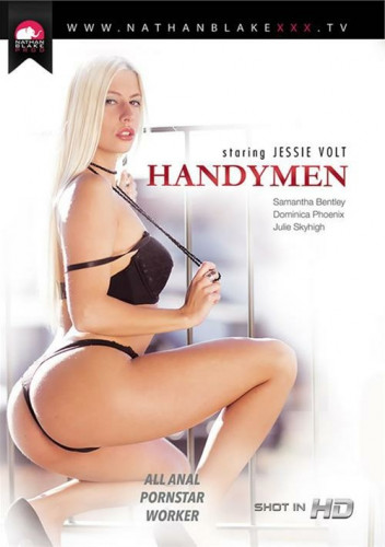 Handymen [2015,Full-length films,Creampie,Facial Cumshot,Blowjob]