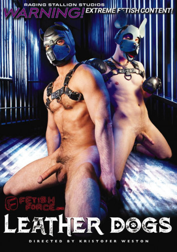 Fetish Force - Leather Dogs [Gay BDSM]
