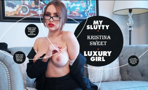 My Slutty Luxury Girl - Kristina Sweet
