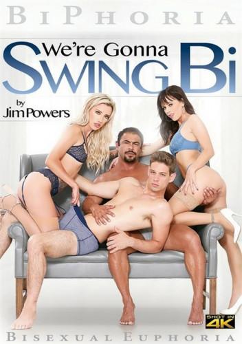 We're Gonna Swing Bi [2019,Bisexual,BiPhoria,Silvia Saige,Orgy,Bisexual,Threesome]