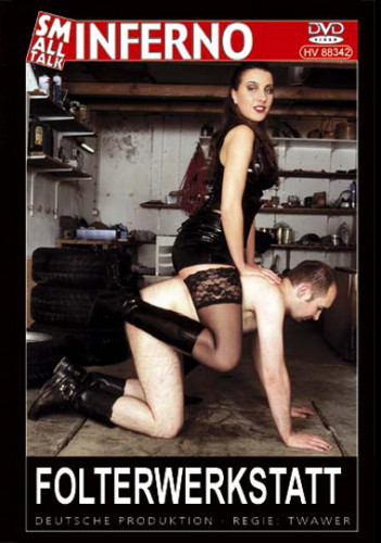 Folterwerkstatt Femdom